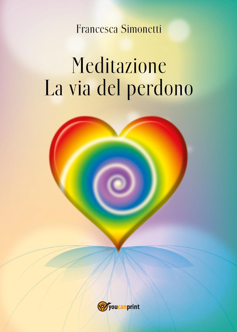 MEDITAZIONE - La Via del Perdono