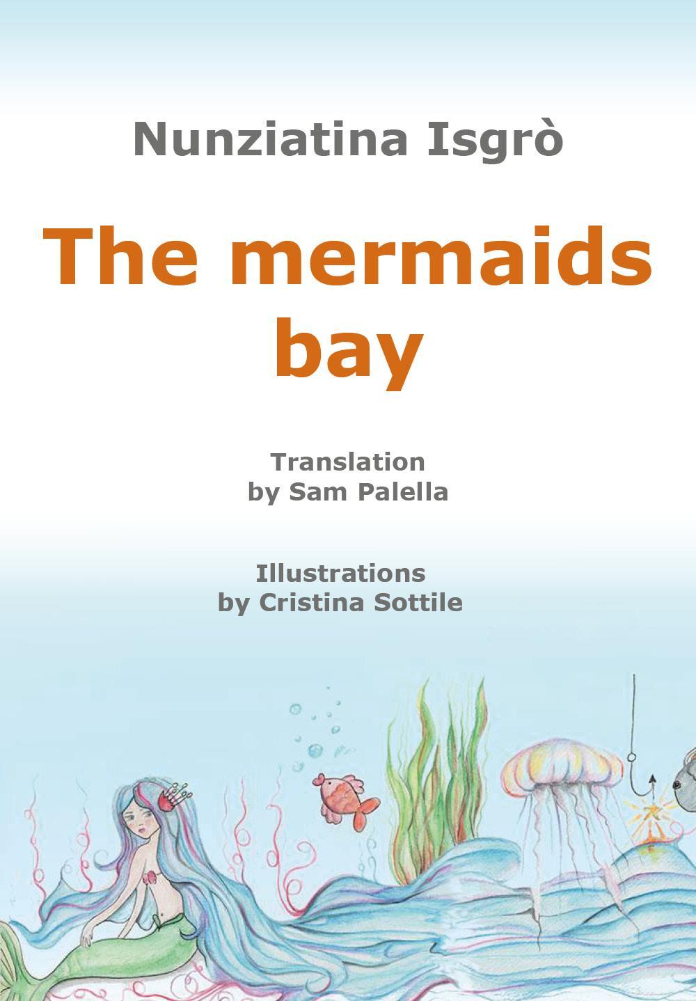 The mermaids bay