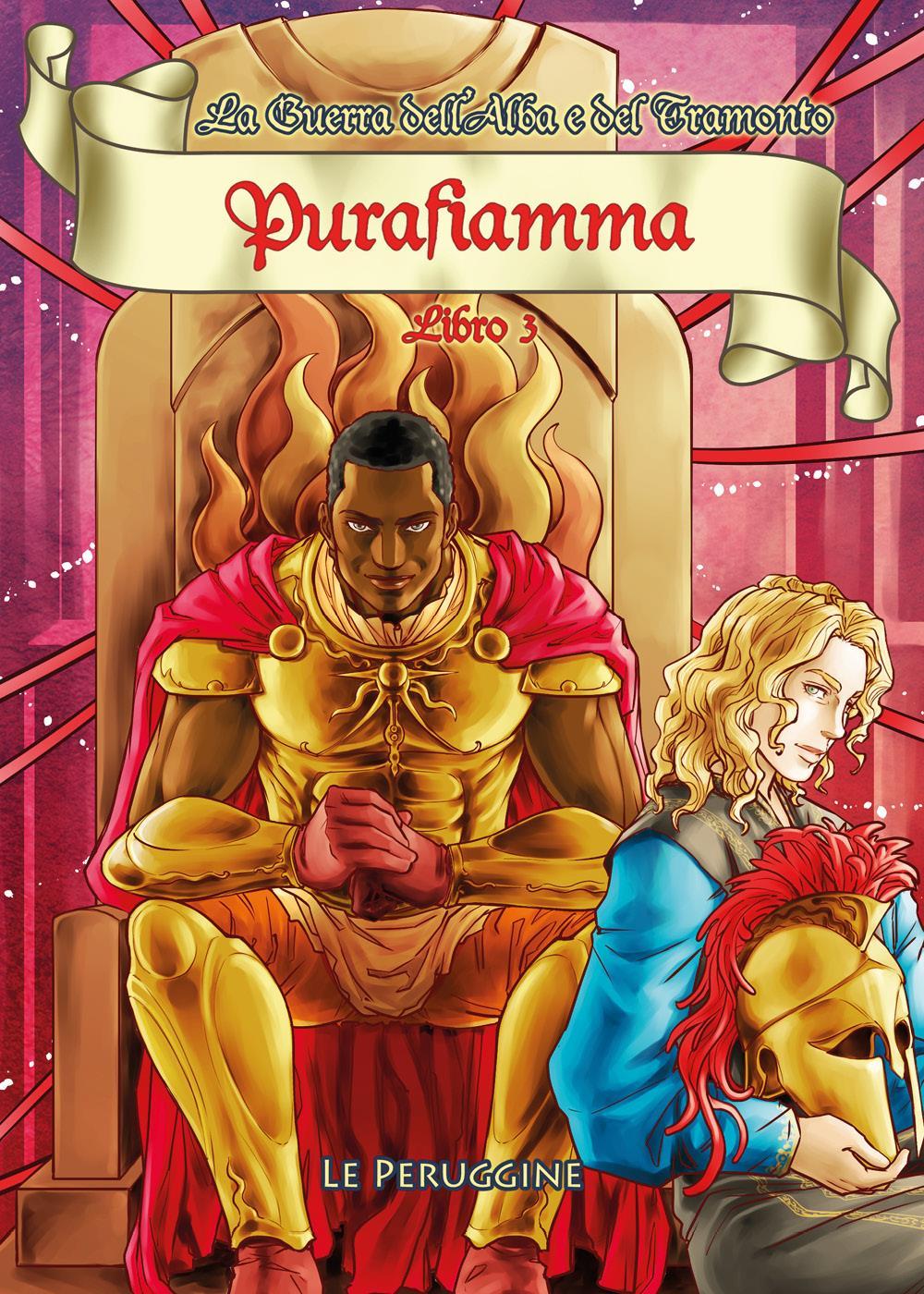 Purafiamma - La Guerra dell'Alba e del Tramonto - Libro 3