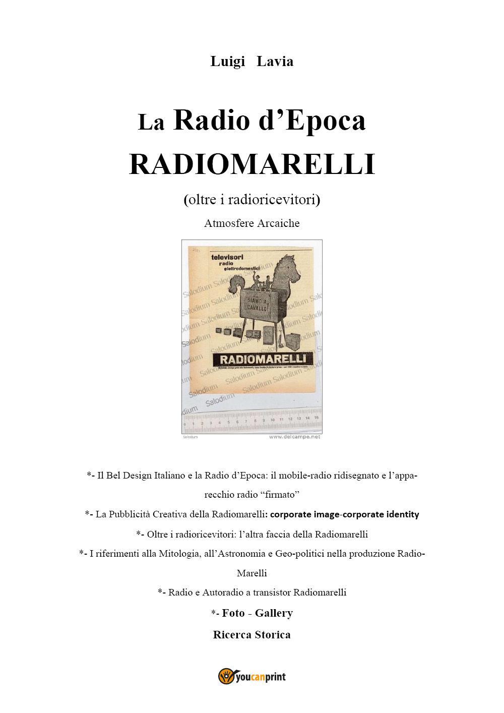 La Radio d'Epoca - Radiomarelli - Atmosfere Arcaiche