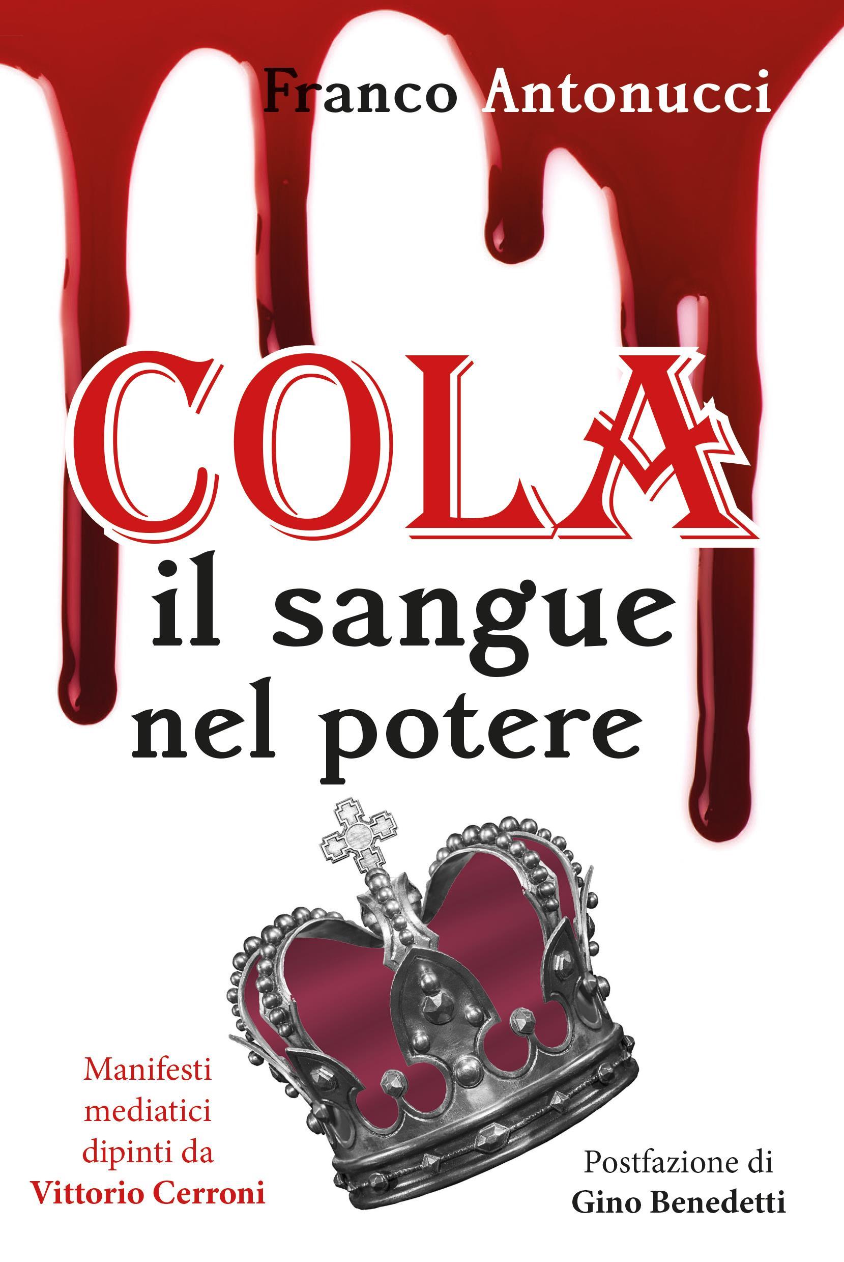 Cola. Il sangue nel potere