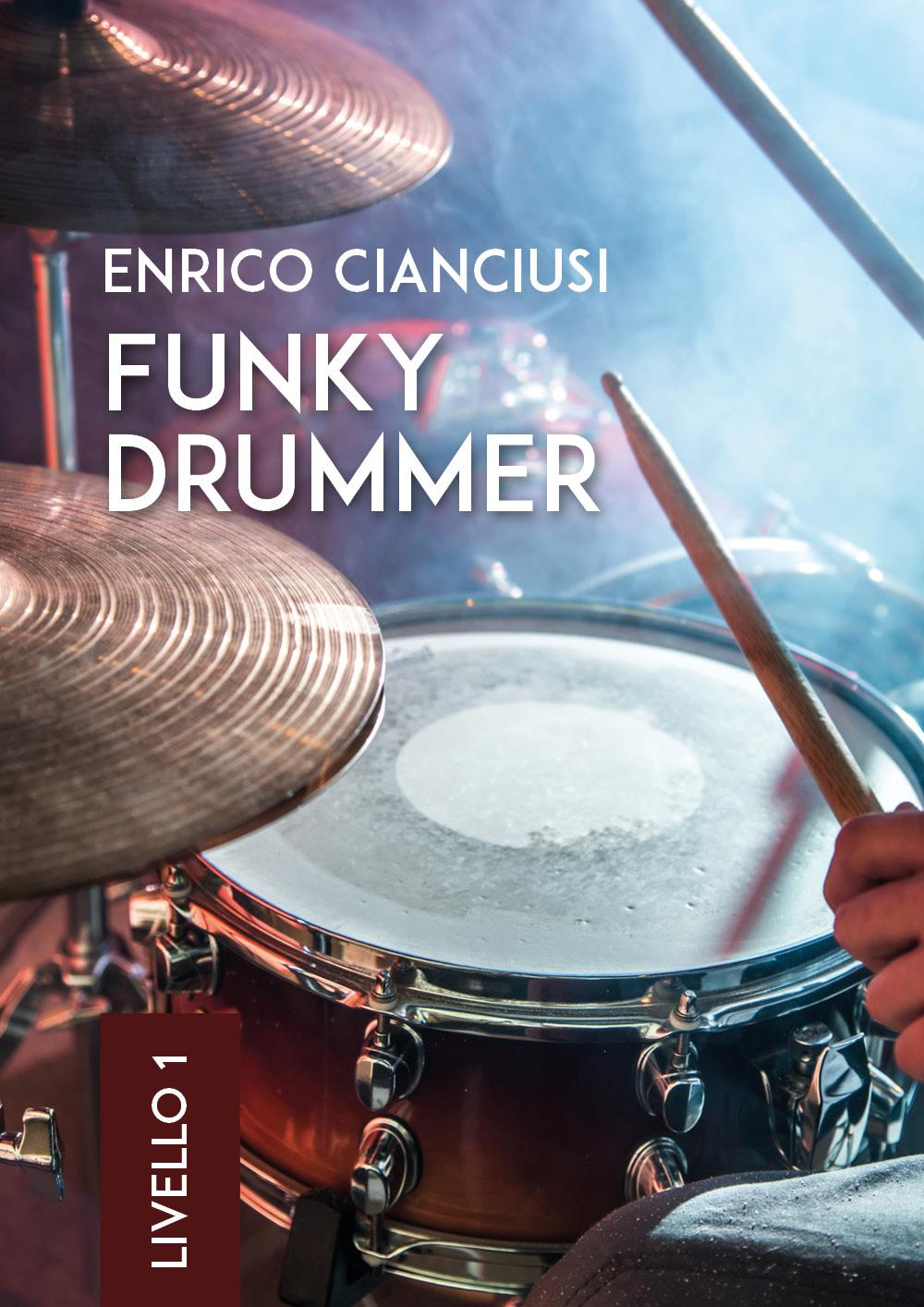Funky Drummer (Livello 1)