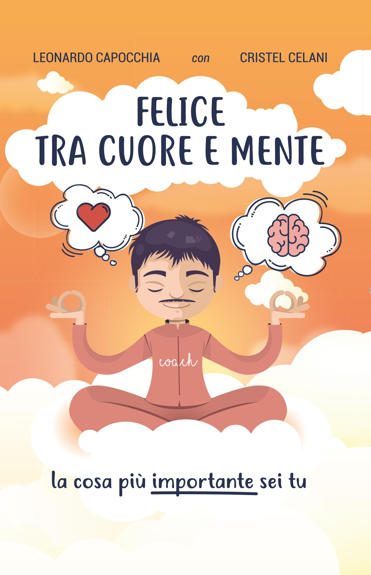 Felice tra cuore e mente