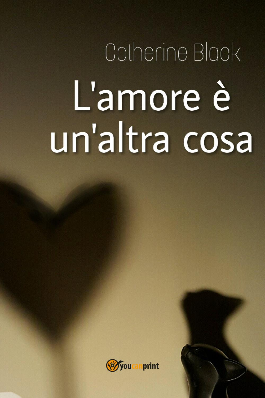 L'amore è un'altra cosa