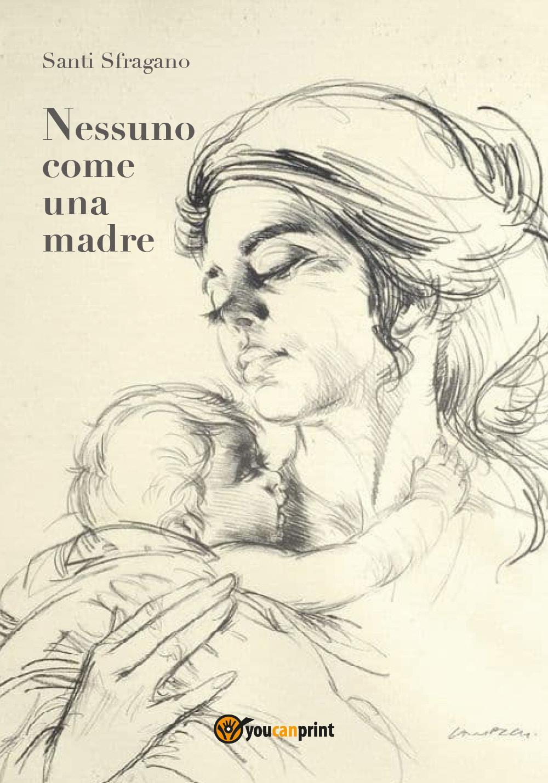 Nessuno come una madre