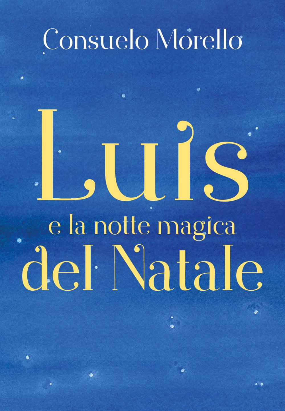 Luis e la notte magica del Natale