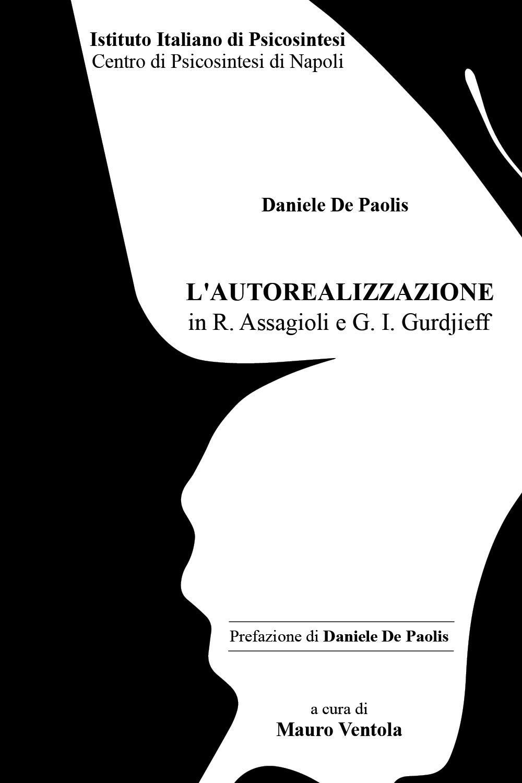 L'Autorealizzazione in R. Assagioli e G. I. Gurdjieff