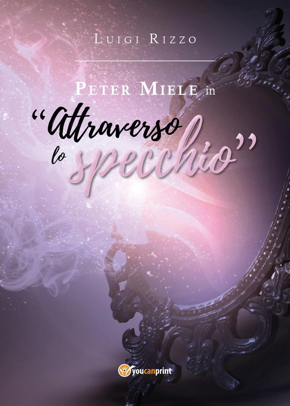 """Peter Miele in """"Attraverso lo specchio"""""""