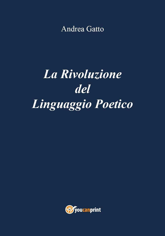 La Rivoluzione del Linguaggio Poetico