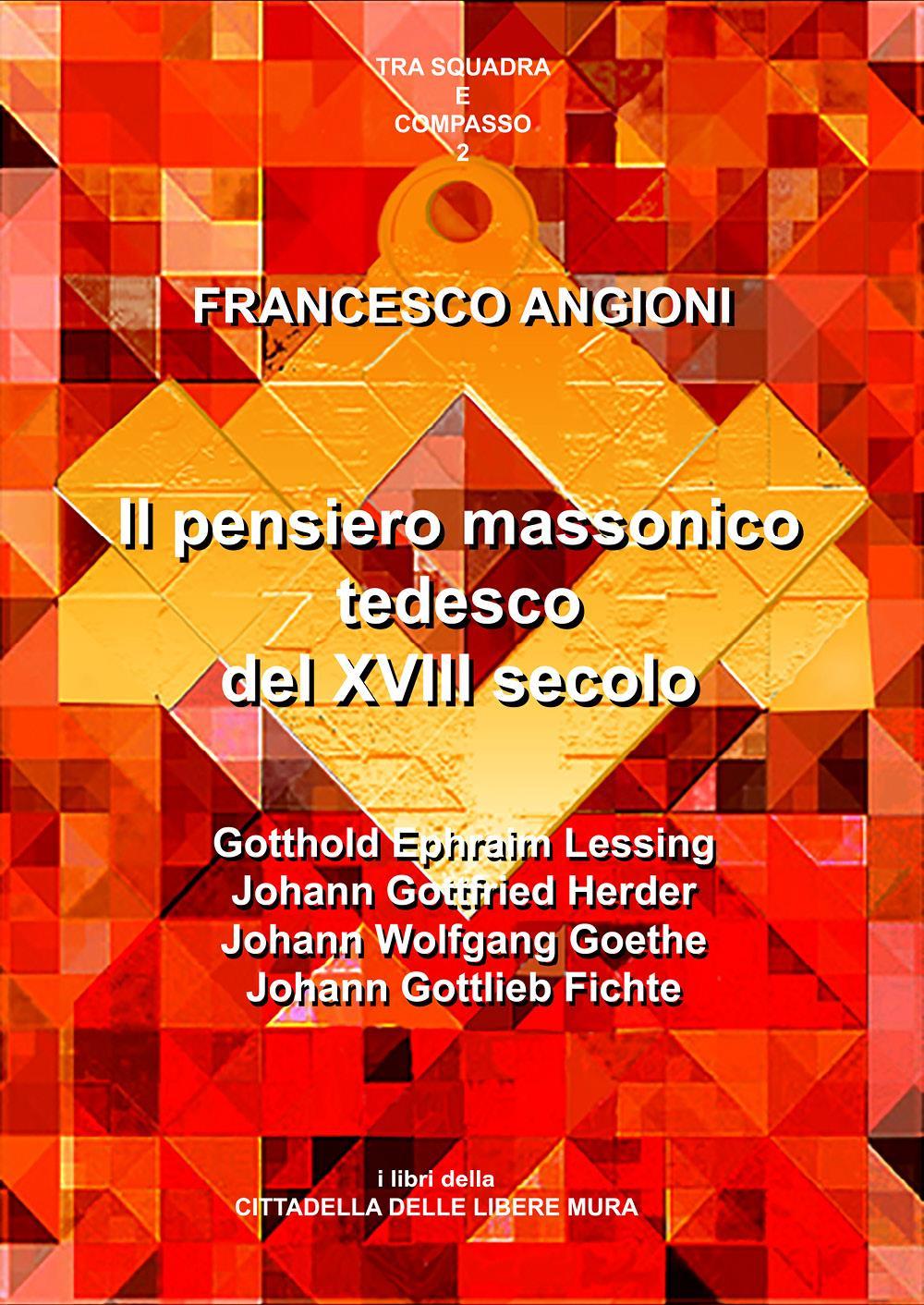 IL PENSIERO MASSONICO TEDESCO TRA XVII E XIX SECOLO