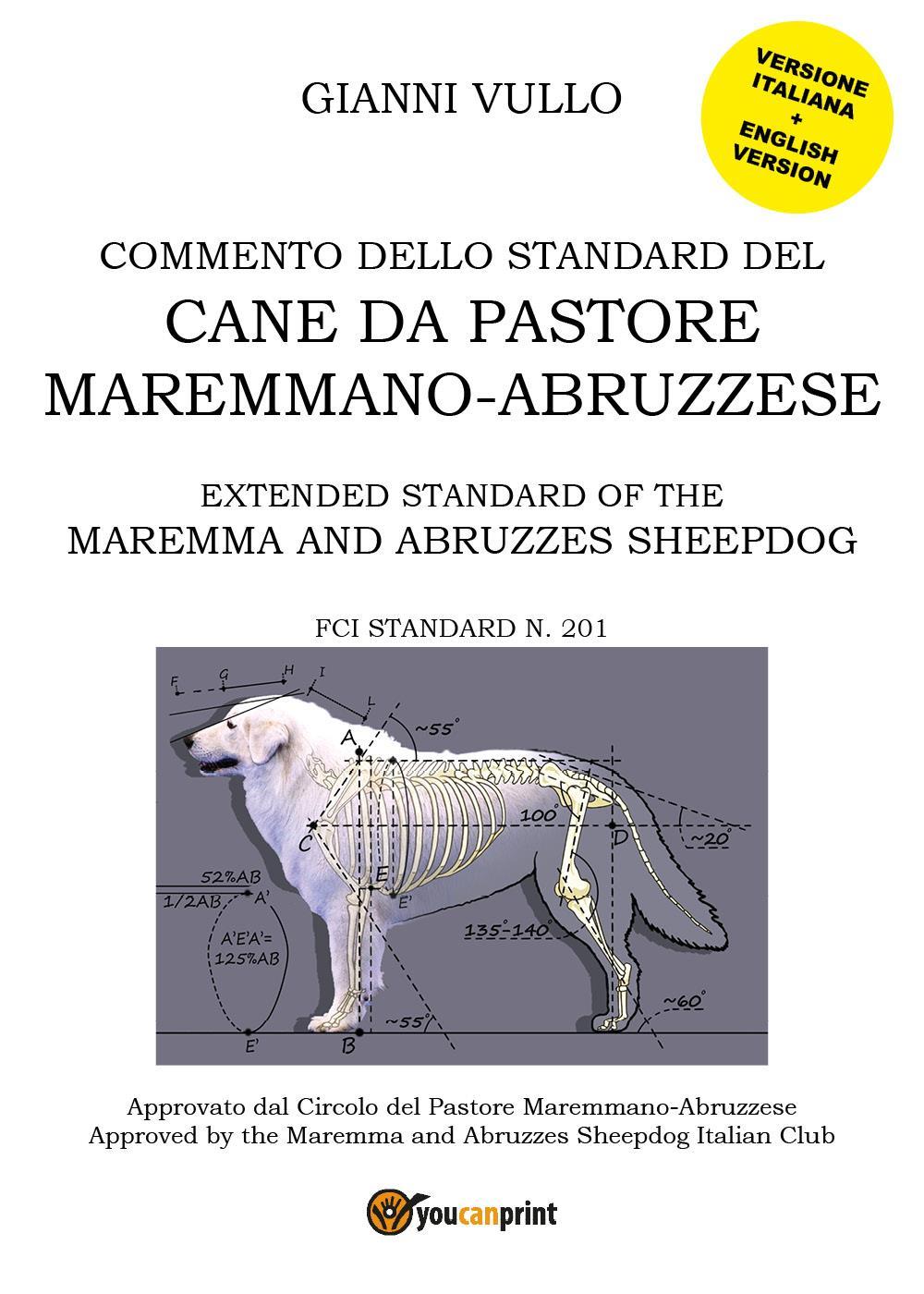 Commento dello Standard del cane da Pastore Maremmano-Abruzzese