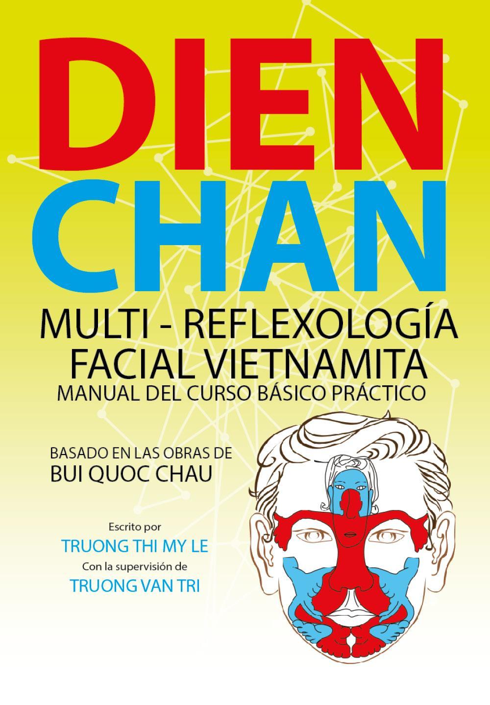 Dien Chan multi - reflexologìa facial vietnamita