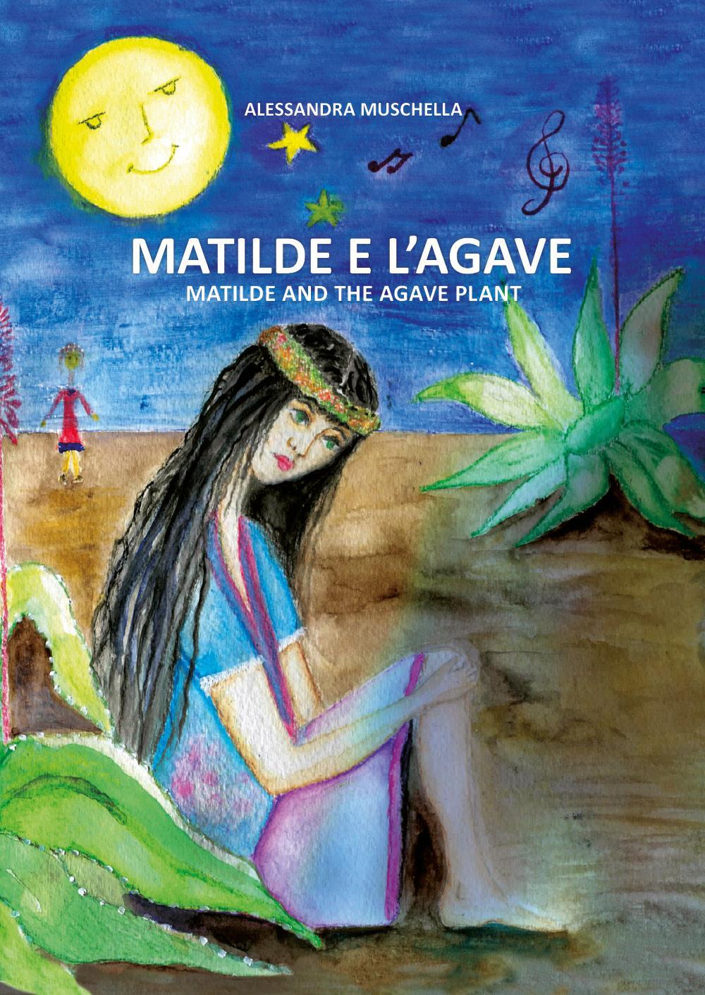 Matilde e l'Agave