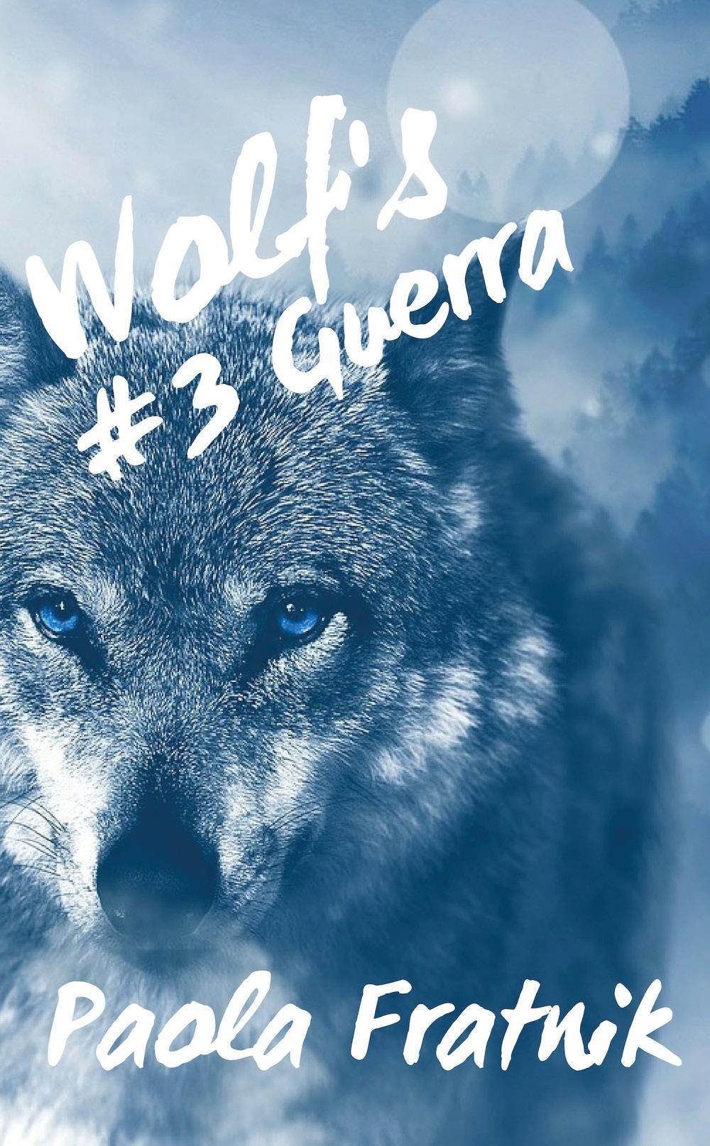 Wolf's #3 Guerra