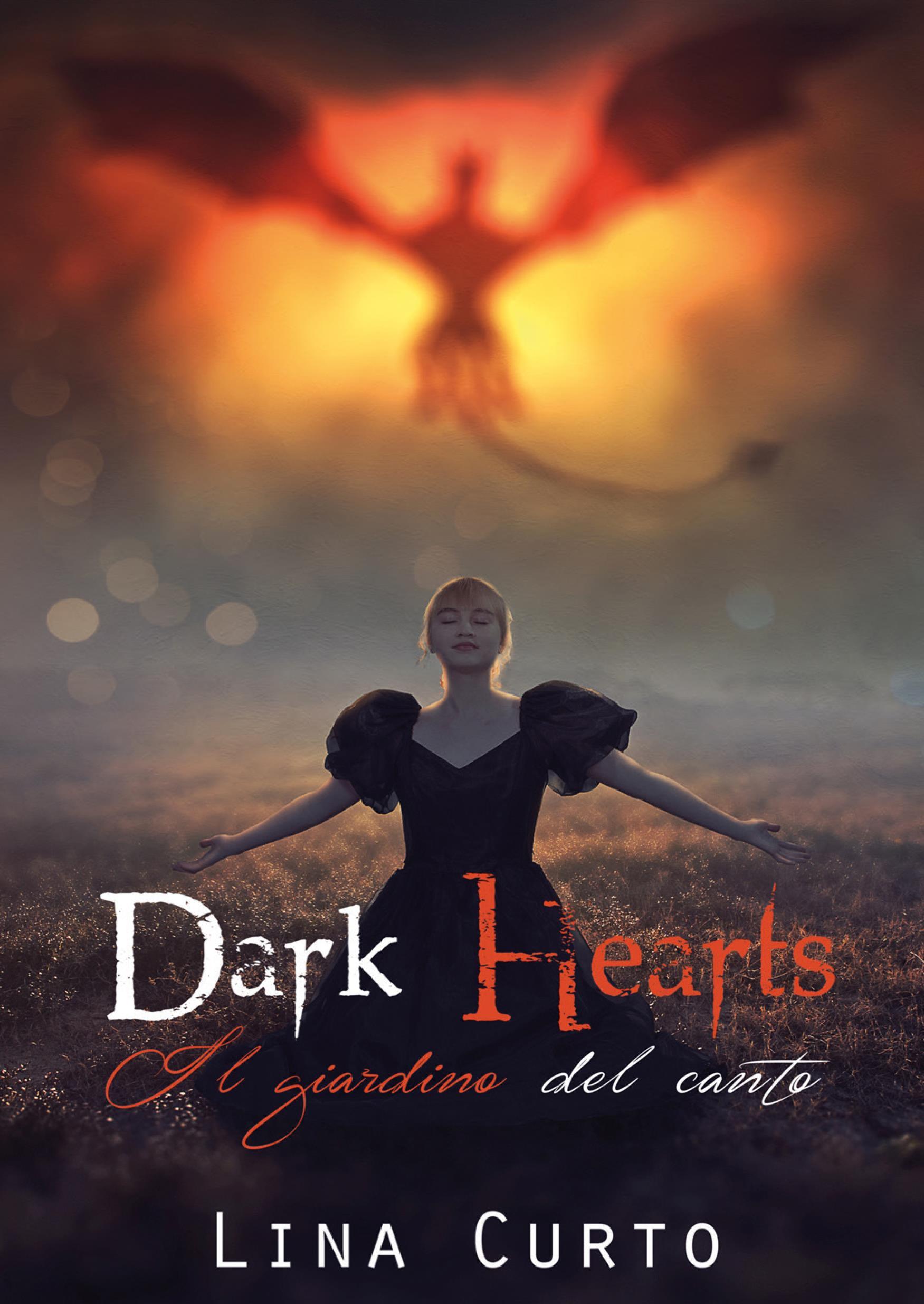 Dark Hearts. Il Giardino del Canto