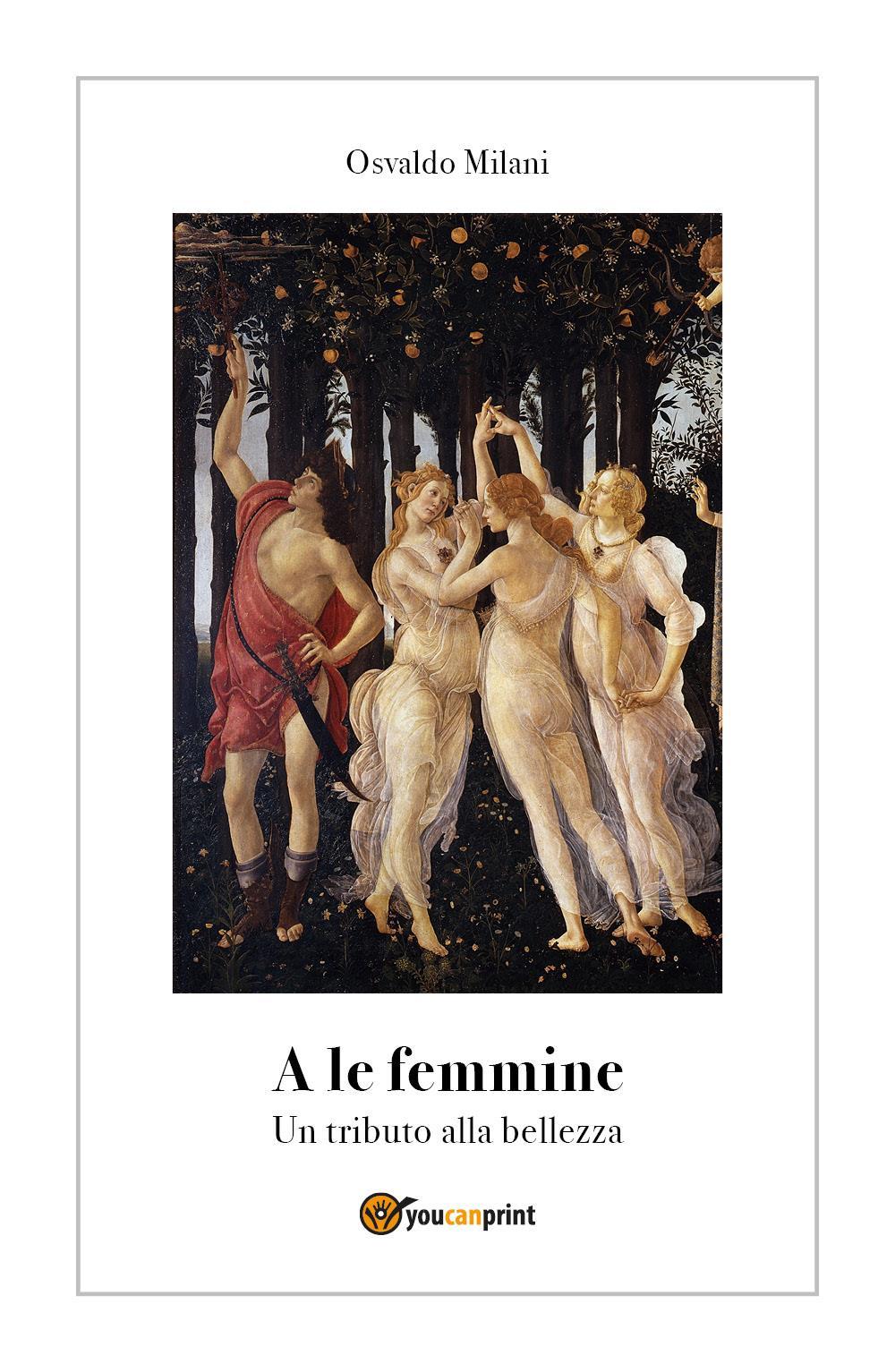 A le femmine - Un tributo alla bellezza