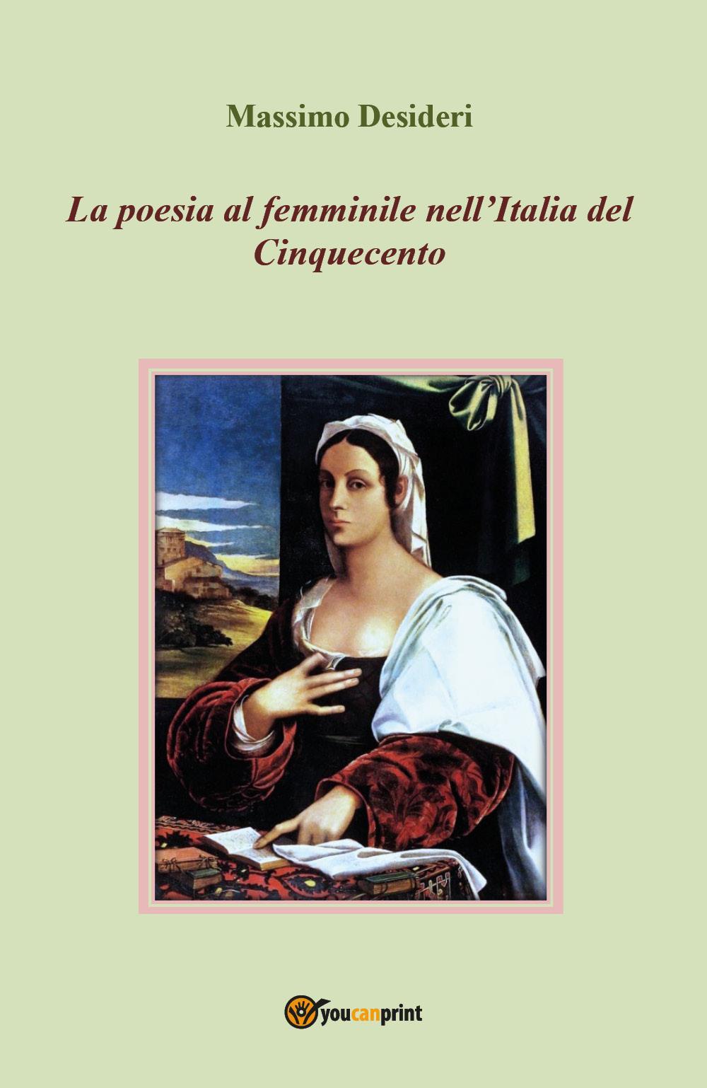 La poesia al femminile nell'Italia del Cinquecento