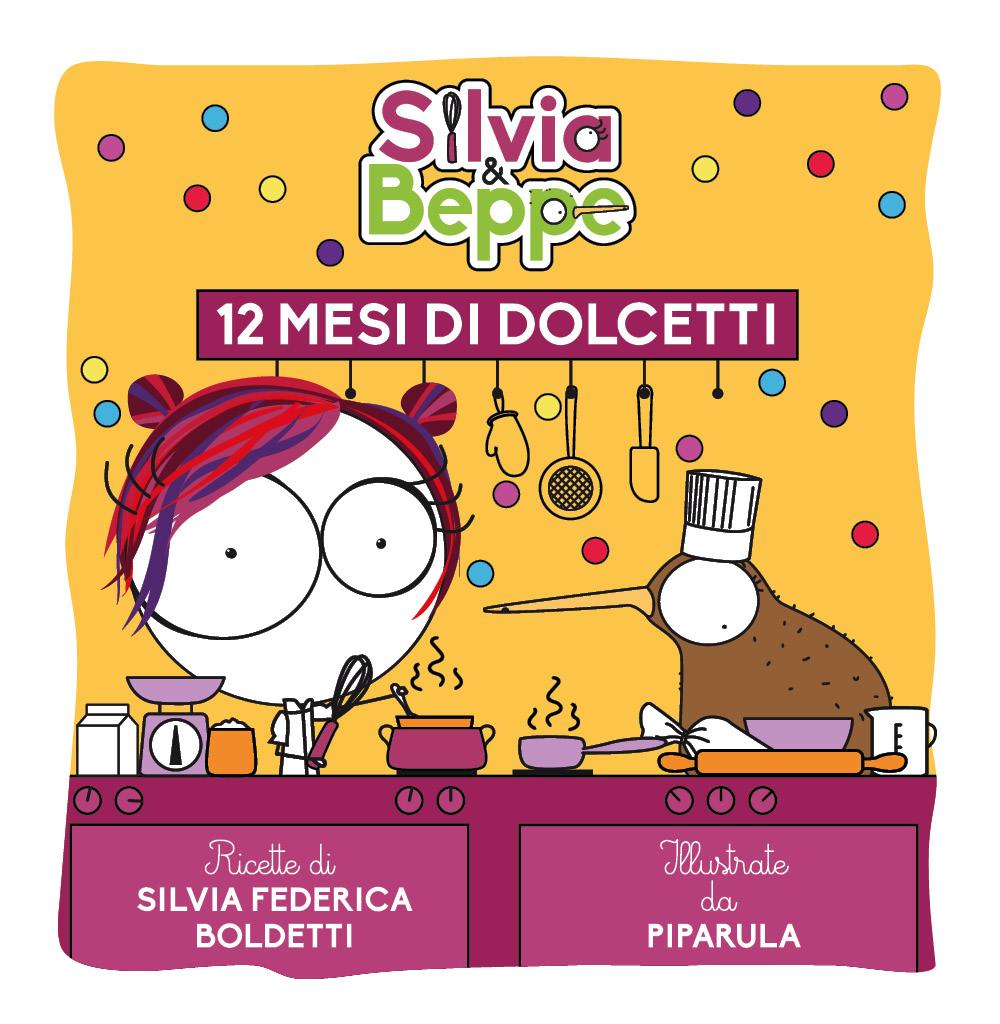 Silvia & Beppe - 12 mesi di dolcetti