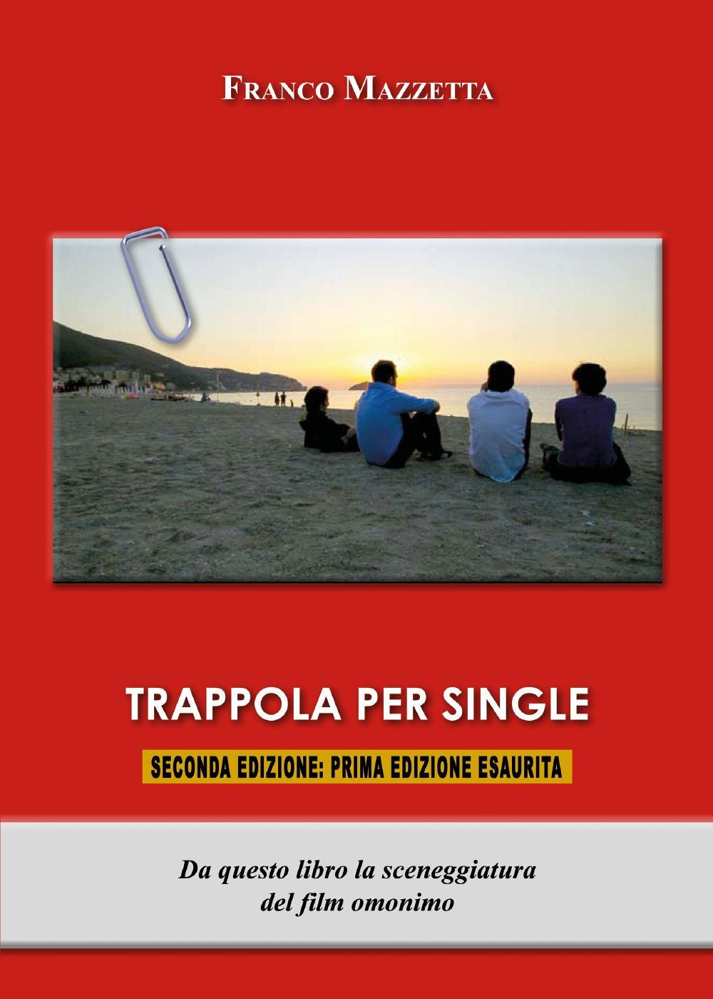 Trappola per single