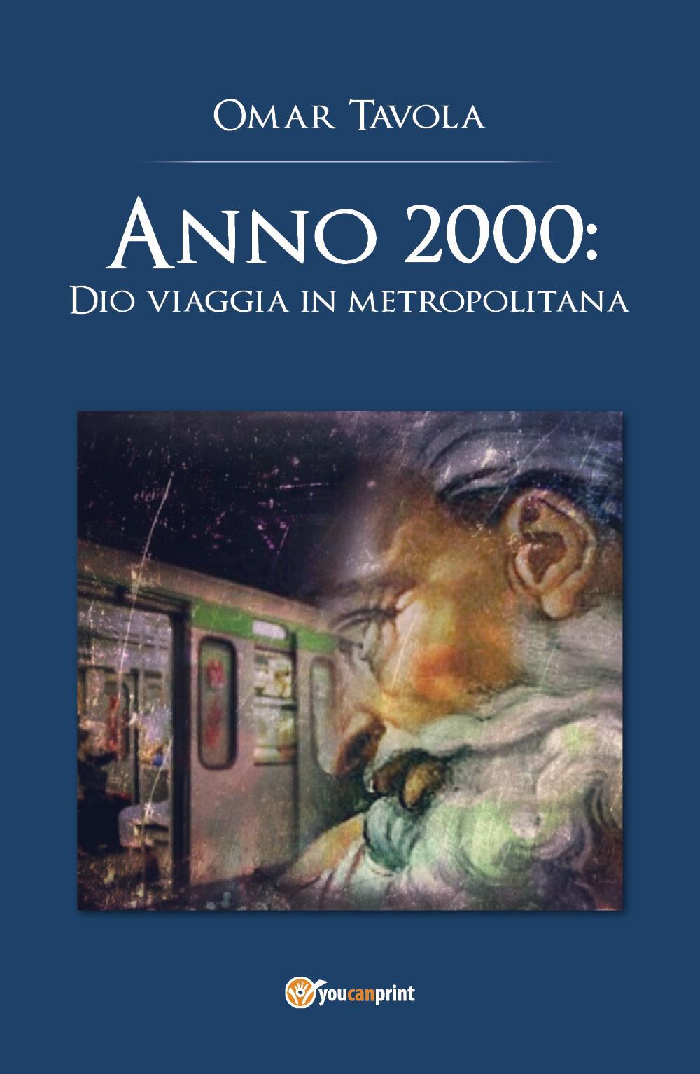 Anno 2000: Dio viaggia in metropolitana
