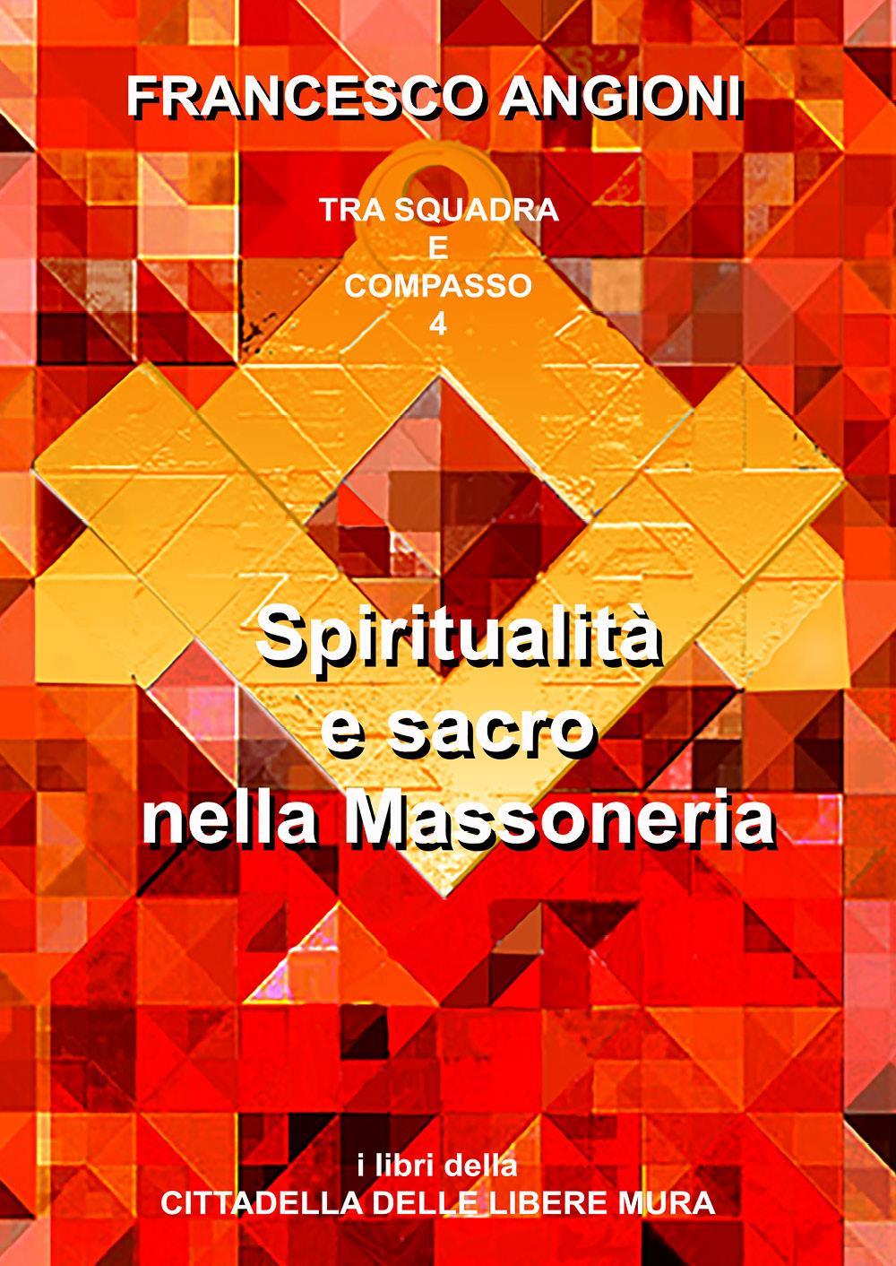 Spiritualità e sacro nella Massoneria. Annotazioni