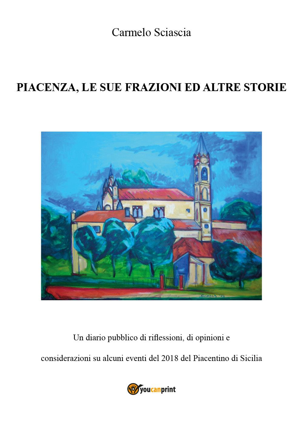 Piacenza, le sue frazioni ed altre storie