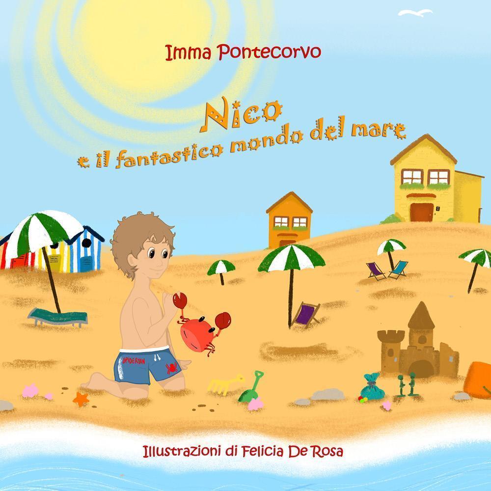 Nico e il fantastico mondo del mare