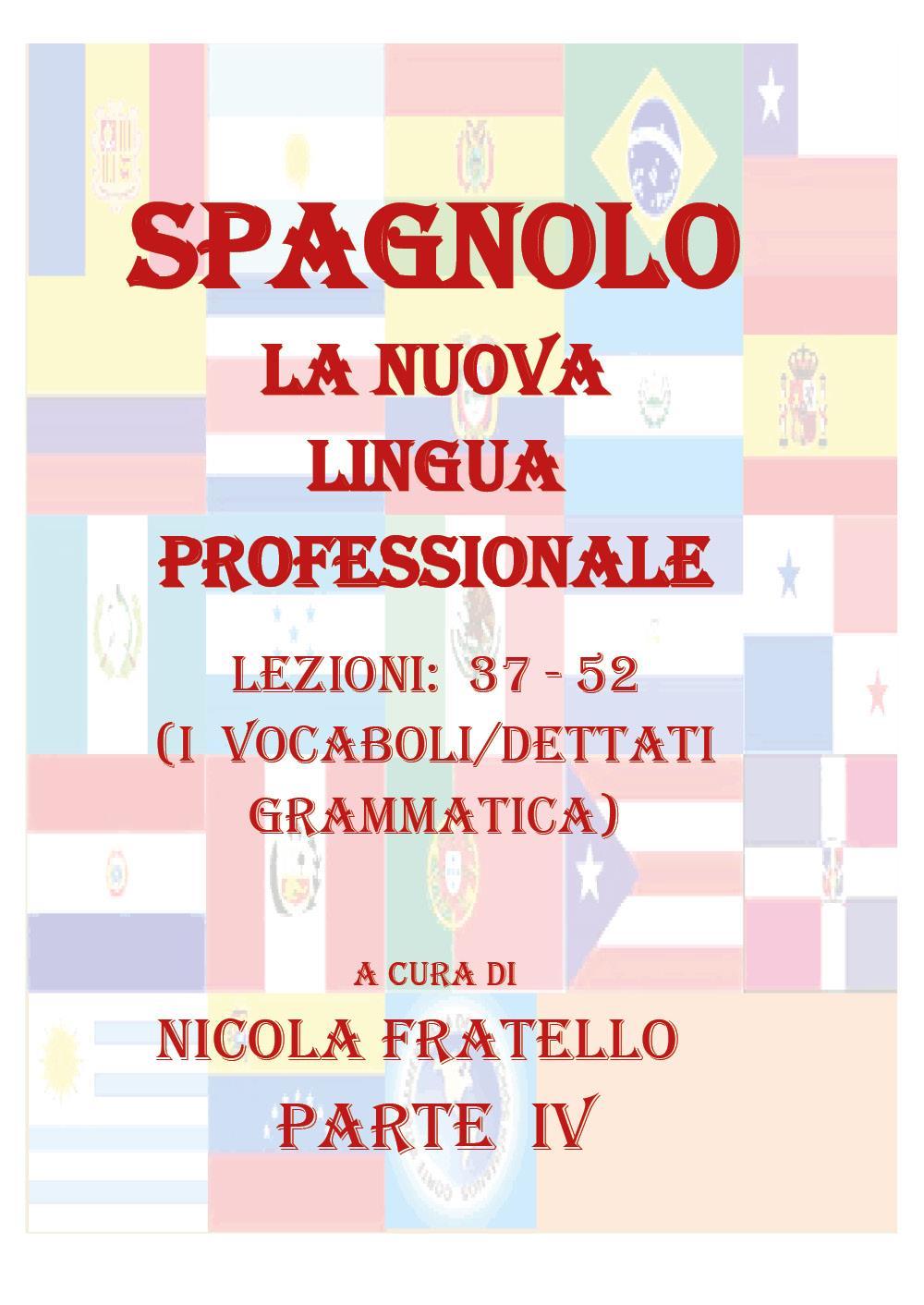 La Nuova Lingua Professionale Spagnolo. Parte IV