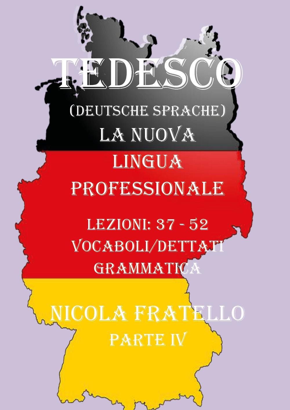 Deutsche Sprache - La nuova lingua professionale - Parte 4