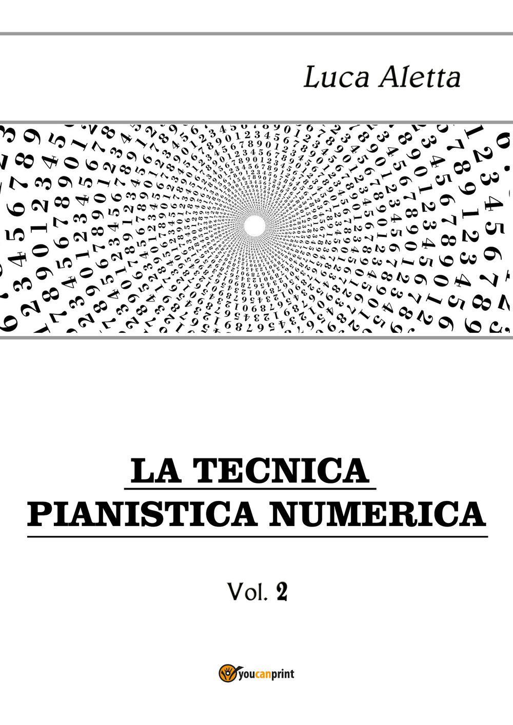 La Tecnica Pianistica Numerica vol. 2