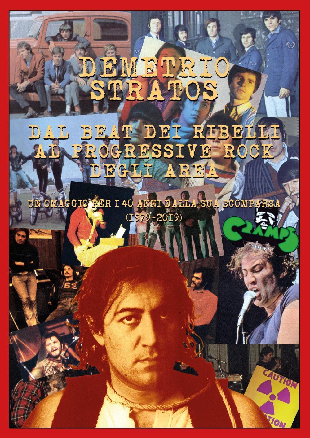 DEMETRIO STRATOS - DAL BEAT DEI RIBELLI AL  PROGRESSIVE ROCK DEGLI AREA. UN OMAGGIO PER I 40 ANNI DALLA SUA SCOMPARSA (1979-2019)