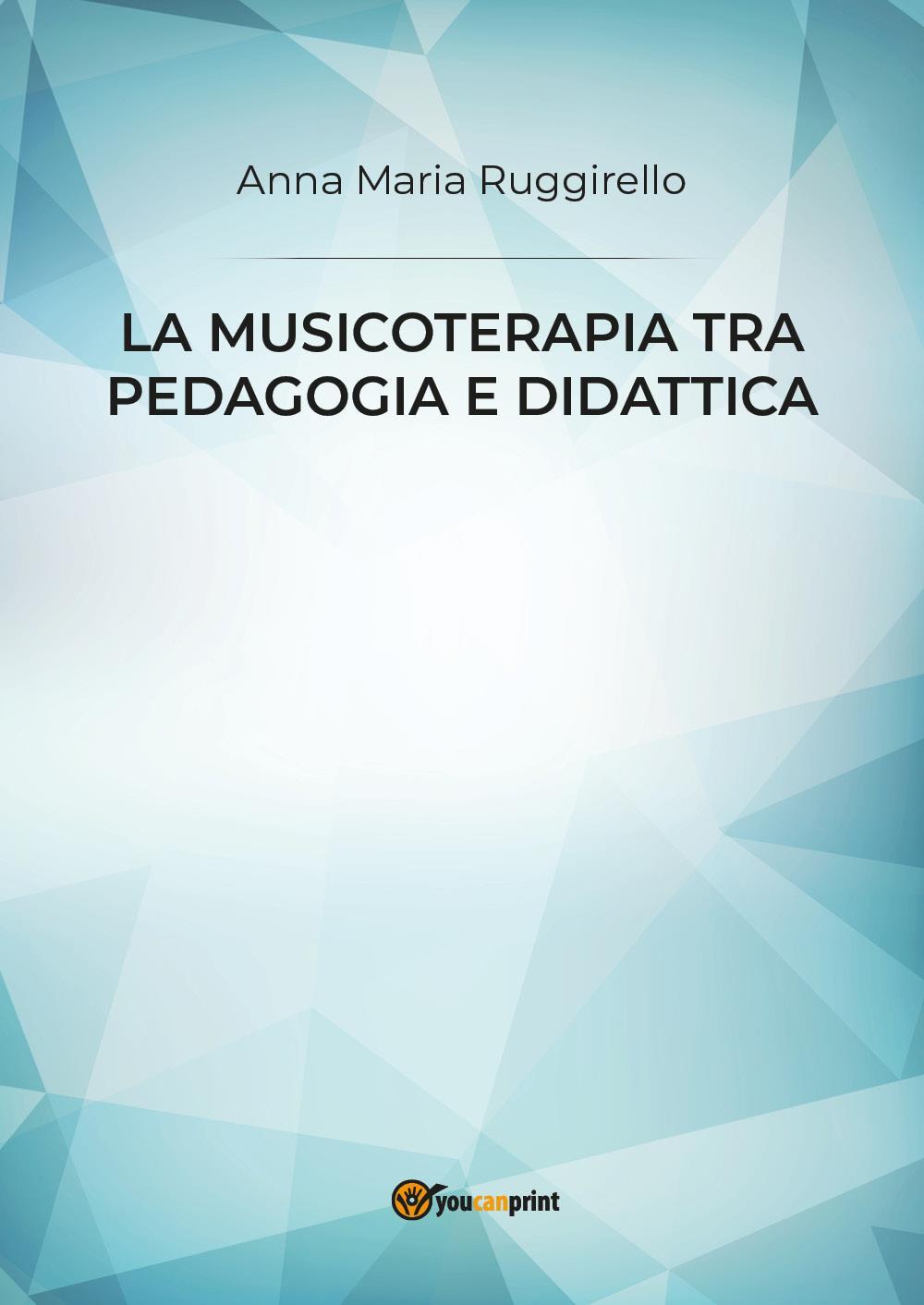 La musicoterapia tra pedagogia e didattica
