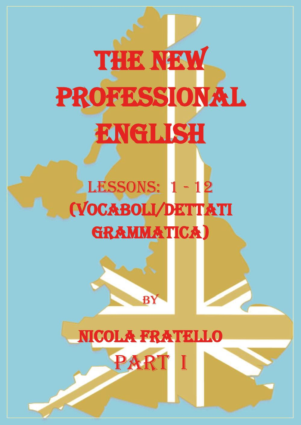 The New Professional English - Part I