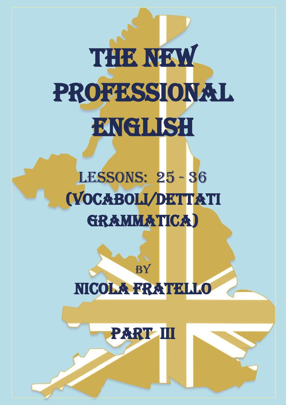 The New Professional English - Part III