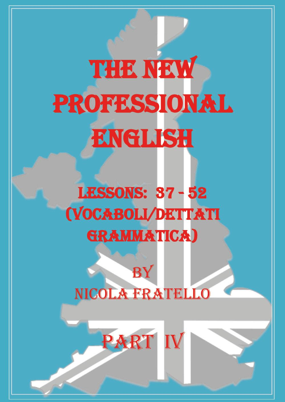 The New Professional English - Part IV