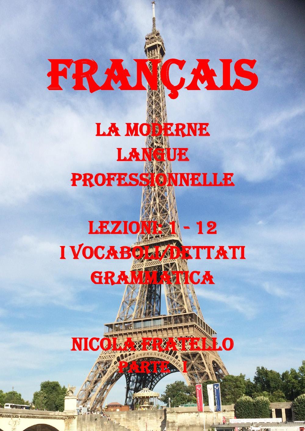 La Moderne Langue Professionnelle Français - Part I