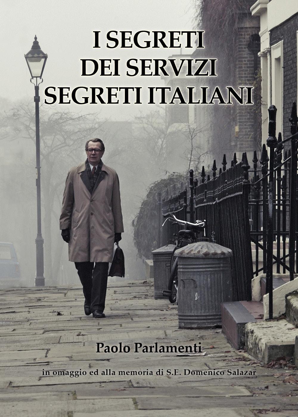 i Segreti dei Servizi Segreti Italiani