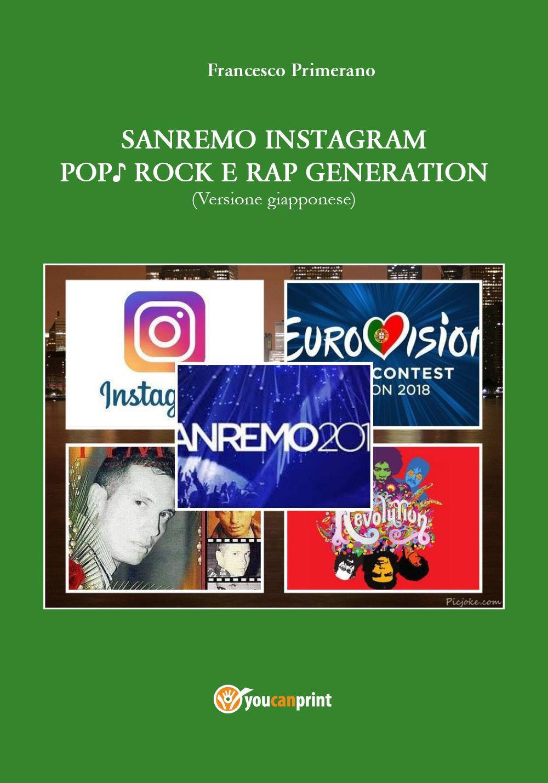 SANREMO INSTAGRAM  POP♪ ROCK E RAP GENERATION (Versione giapponese)