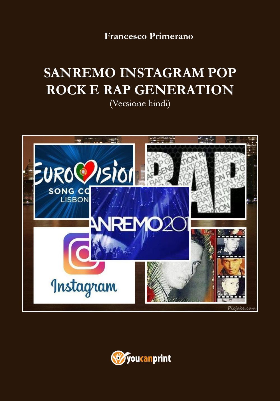 SANREMO INSTAGRAM POP ROCK E RAP GENERATION (Versione hindi)