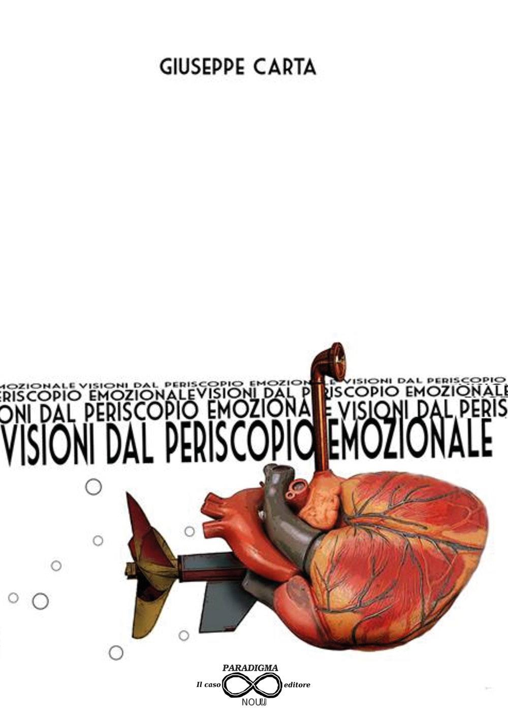 Visioni dal periscopio emozionale