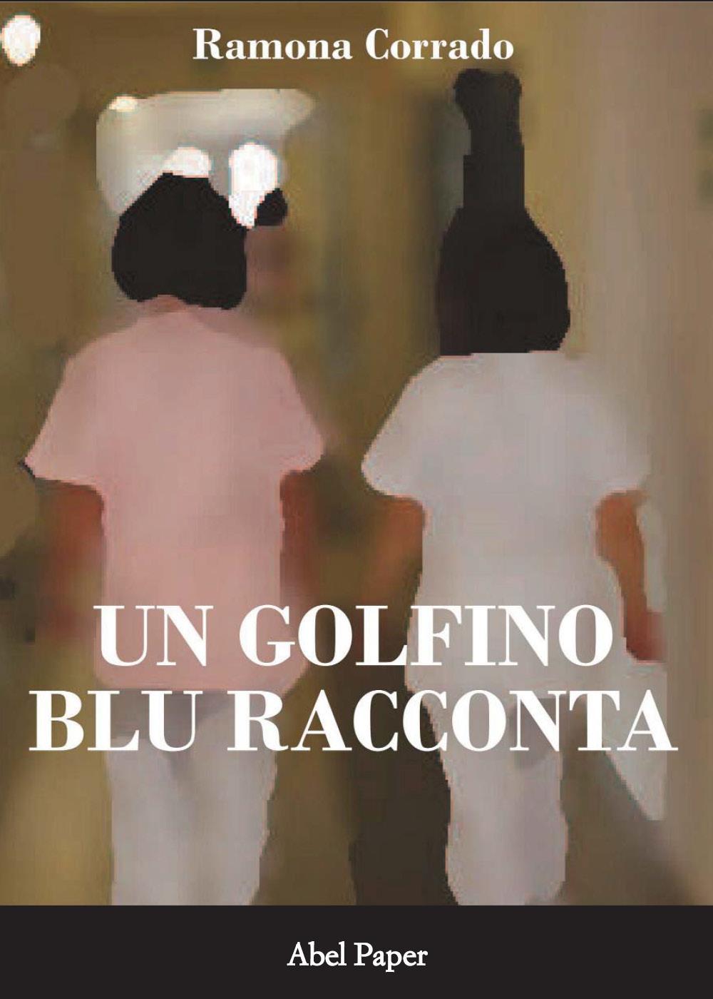 Un golfino blu racconta