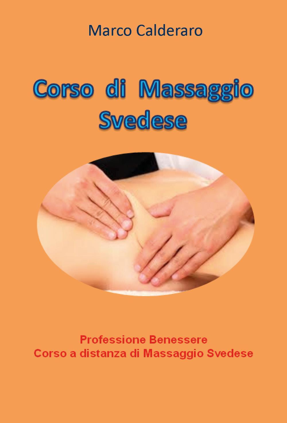Professione Benessere - Corso a distanza di Massaggio Svedese