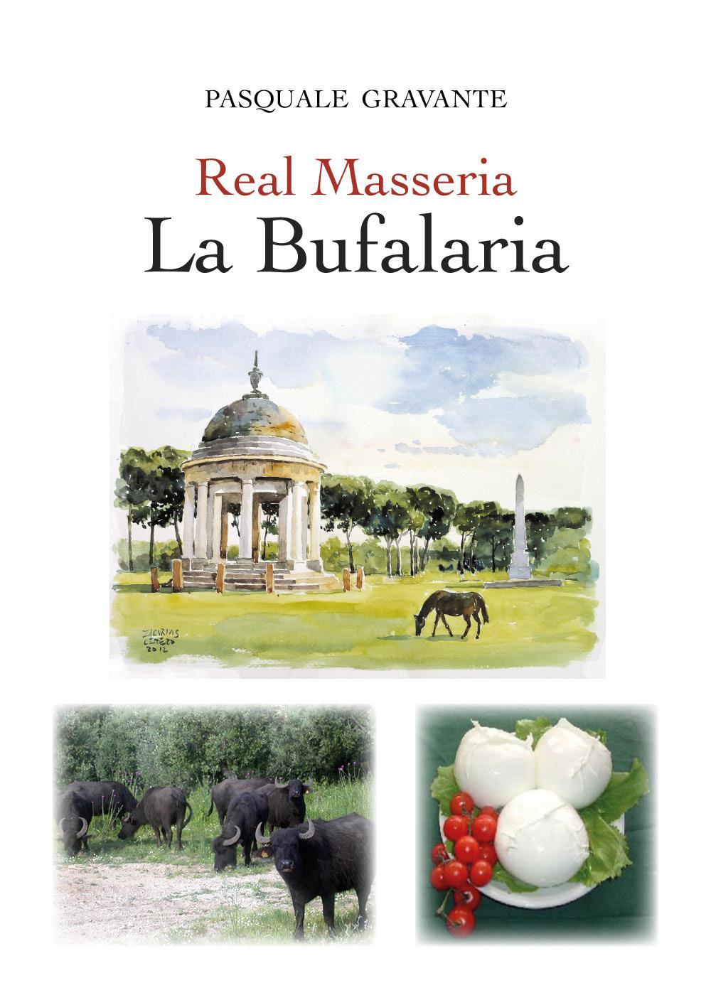 Real Masseria - La Bufalaria