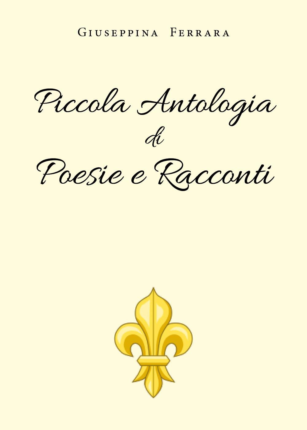 Piccola Antologia di Poesie e Racconti