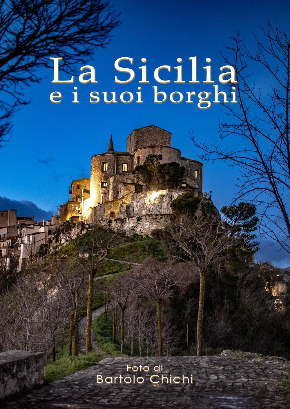 La Sicilia e i suoi borghi