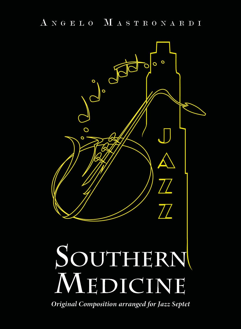 Southern Medicine - Original Composition arranged for Jazz Septet