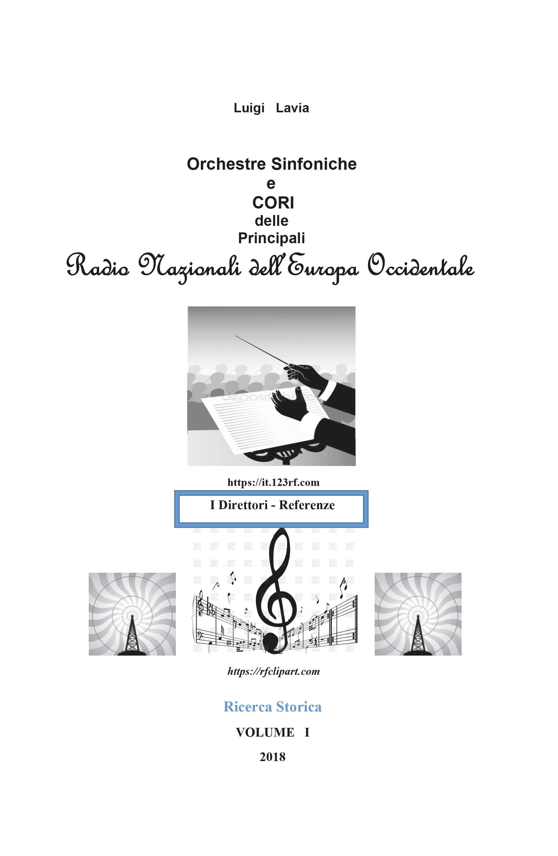 Le Orchestre Sinfoniche e Cori delle Principali Radio Nazionali dell'Europa Occidentale