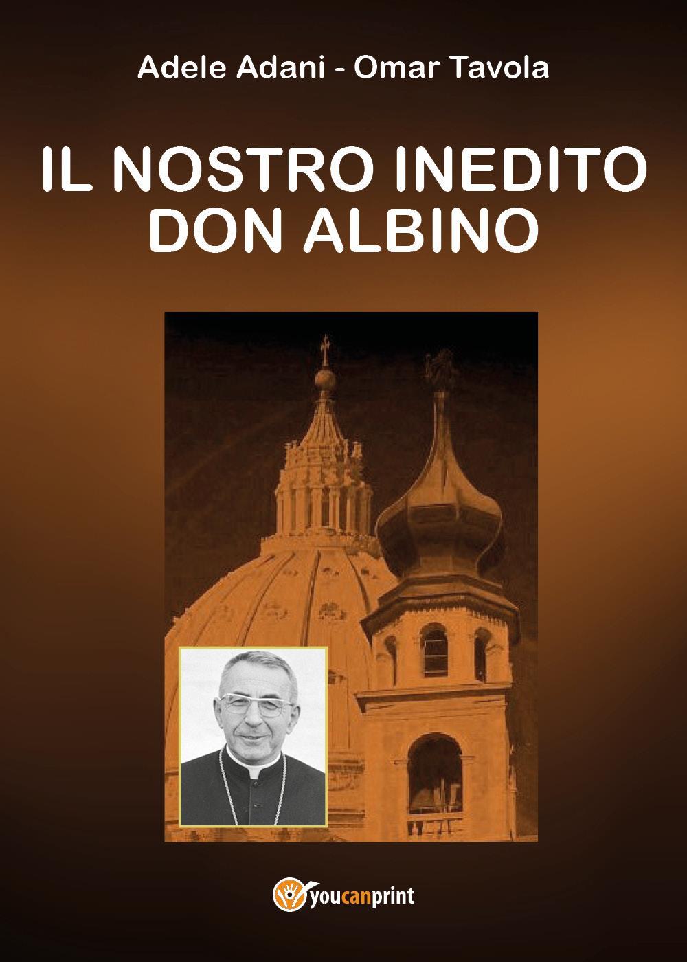 Il nostro inedito Don Albino