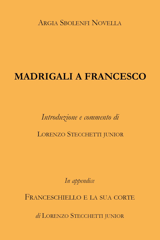 Madrigali a Francesco