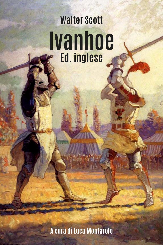 Ivanhoe. Ed. inglese